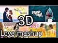 3D AUDIO  LOVE MASHUP ROMANTIC   ANKITA RAUT   PAVAN LONKAR - SHAKAMBARI   PRAVIN KOLI-YOGITA KOLI  