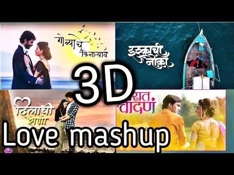 3D AUDIO| LOVE MASHUP ROMANTIC | ANKITA RAUT | PAVAN LONKAR - SHAKAMBARI | PRAVIN KOLI-YOGITA KOLI |