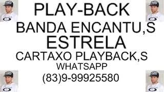 PLAYBACK Estrela Banda Encantu,s  Cartaxo Playbacks