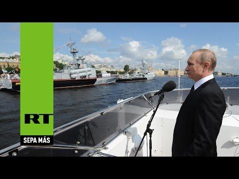 Impresionante desfile naval: Rusia celebra su Día de la Armada