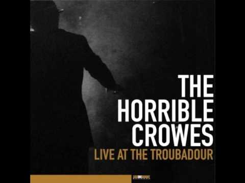 The Horrible Crowes - Teenage Dream (live at the Troubadour)