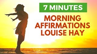 Morning I AM Affirmations | 21 Day Challenge | Louise Hay Power Thoughts