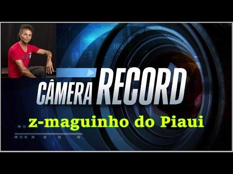 Z-maguinho Do Piaui No Camera Record