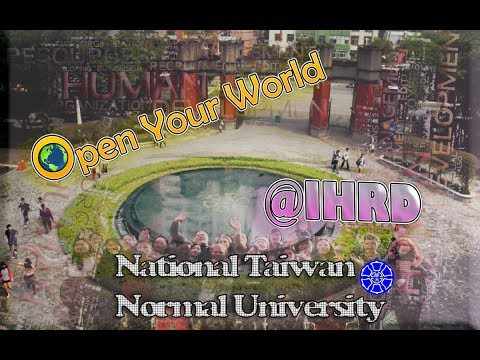 National Taiwan Normal University, Open Your World @ International Human Resource Development
