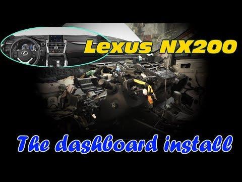 Lexus NX200. Dashboard install. Установка панели приборов.
