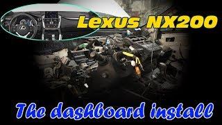 Lexus NX200. Dashboard install. Установка панелі приладів.