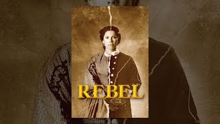 Rebel: Loreta Velazquez, Secret Soldier of the American Civil War