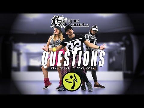Chris Brown – Questions (Version Zumba) Choreography Equipe Marreta
