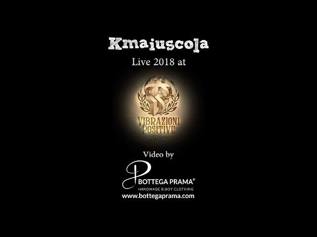 K Maiuscola & Dj Trix Live @ Vibrazioni Positive 20th Anniversary