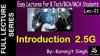 INTRODUCTION TO 2.5 G||WIRELESS COMMUNICATION||BTECH ||LECT