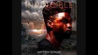 Matthew Schuler – Invincible – Single