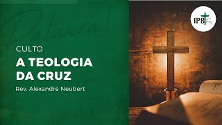 """Culto - 18/10/2020 """"A Teologia da Cruz"""""""