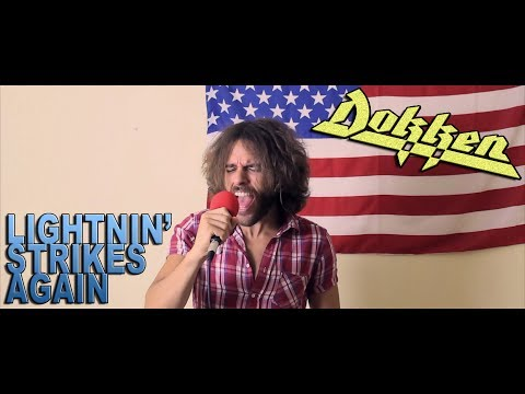DOKKEN | Lightnin' Strikes Again | FULL COVER w/vocals