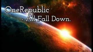 OneRepublic - All Fall Down, Subtitulada.