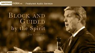 Audio Sermon: Blocked and Guided by the Spirit by Jim Cymbala