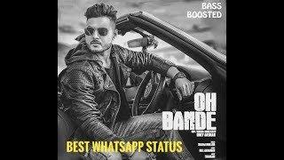 Oh Bande || Dilraj Dhillon || New WhatsApp Status 2018 ||