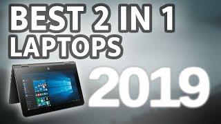 Best 2 in 1 Laptops 2019 Top 5 😍😍😍