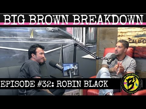 Big Brown Breakdown - Episode 32: Robin Black