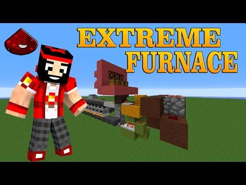 | TUTORIAL REDSTONE | EXTREME FURNACE
