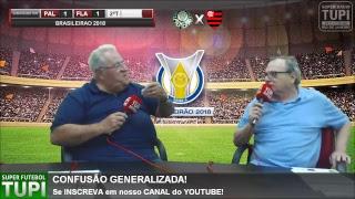 Palmeiras 1 x 1 Flamengo - 12ª Rodada - Brasileirão - 13/06/2018 - AO VIVO