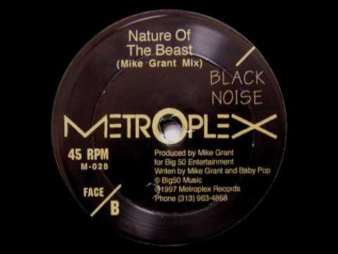 Black Noise - Nature Of The Beast (Mike Grant Mix)