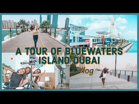 DUBAI VLOG: Bluewaters Island Tour, Biggest Ferris Wheel In The World, Filming Day With Friends..