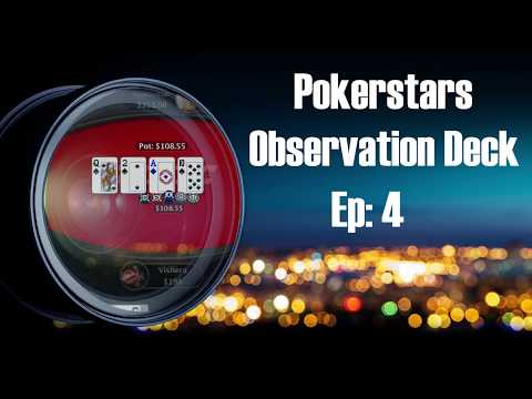 Pokerstars Observation Deck Ep 4 - Hand Review And Poker Strategy