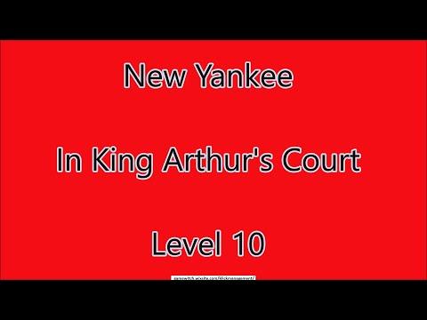 New Yankee - In King Arthur's Court Level 10 |