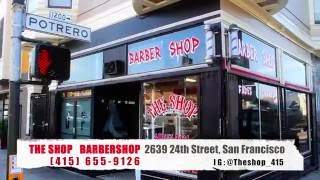 The Shop Barbershop 24th Street & Potrero, San Francisco