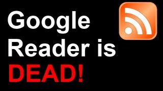 Google Reader Shut Down! 7 Alternative RSS Readers