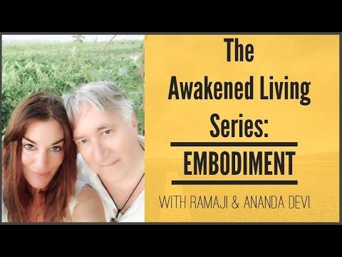 Ananda Devi Awakened Embodiment Series Starts Saturday March 10 2018