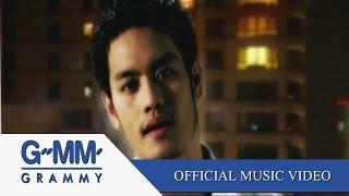 Download Video อย่าใกล้กันเลย - อ๊อฟ ปองศักดิ์【OFFICIAL MV】 MP3 3GP MP4