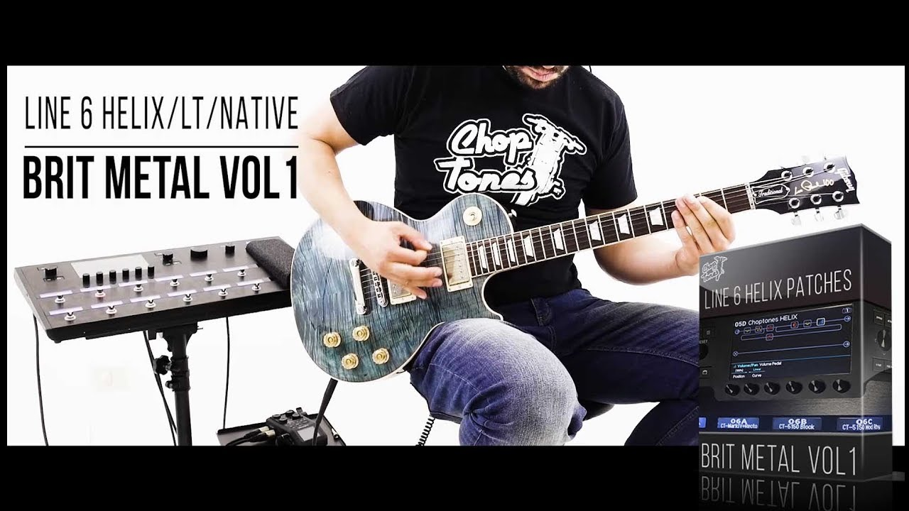 Line 6 Helix / LT / Native Patches | Brit Metal vol1 | Playthrough  (Marshall Metal Pack!)