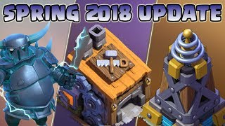 CLASH OF CLANS | SPRING 2018 UPDATE | BH8, SUPER P.E.K.K.A, MEGA TESLA, TRADER, WALL RING and more..