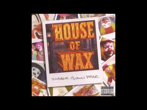 House of Wax by Insane Clown Posse [Full Album]