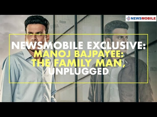 NewsMobile Exclusive   Manoj Bajpayee: The Family Man, Unplugged