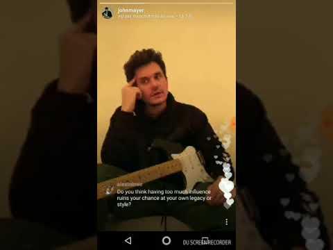 John Mayer on Instagram Live-January 14,2018.