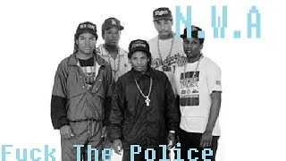 N.W.A Fuck The Police (Lyrics) (Dirty)