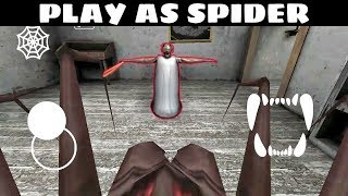 GRANNY TOP HACK - PLAY AS SPIDER !! BEST HACK OF GRANNY HORROR GAME