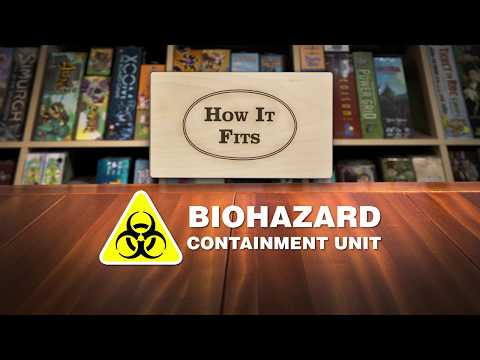 How It Fits: Biohazard Containment Unit