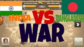 INDIA VS BANGLADESH CLAN WAR IN CLASH OF CLANS WAR 30 VS 30 PLAYER WHO WILL WIN ???