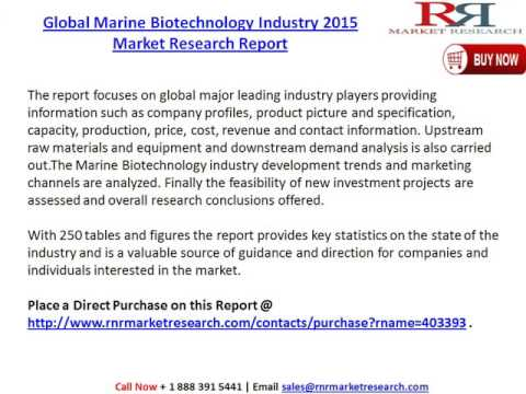 Global (EU, US, China) Marine Biotechnology Industry Research Report & Forecast to 2020