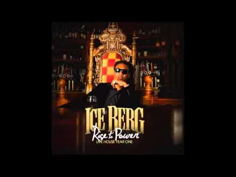 Ice Berg - I Know Youre Ready Feat ZHundred(Rise To Power)