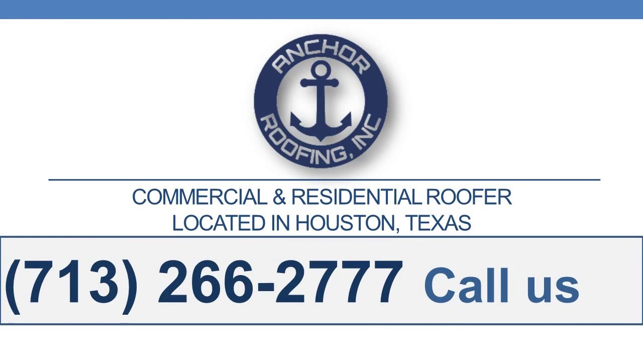 Roofing Contractors Houston | Anchor Roofing | Inspect Your Roof For Free  Today