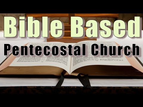 Bible Believing Pentecostal Worship Services In New Braunfels, TX