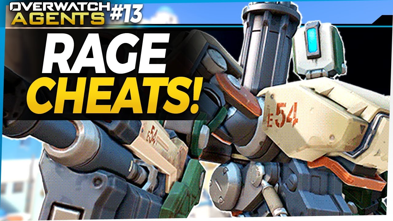 Overwatch Agents #13 - Player Rage Cheats