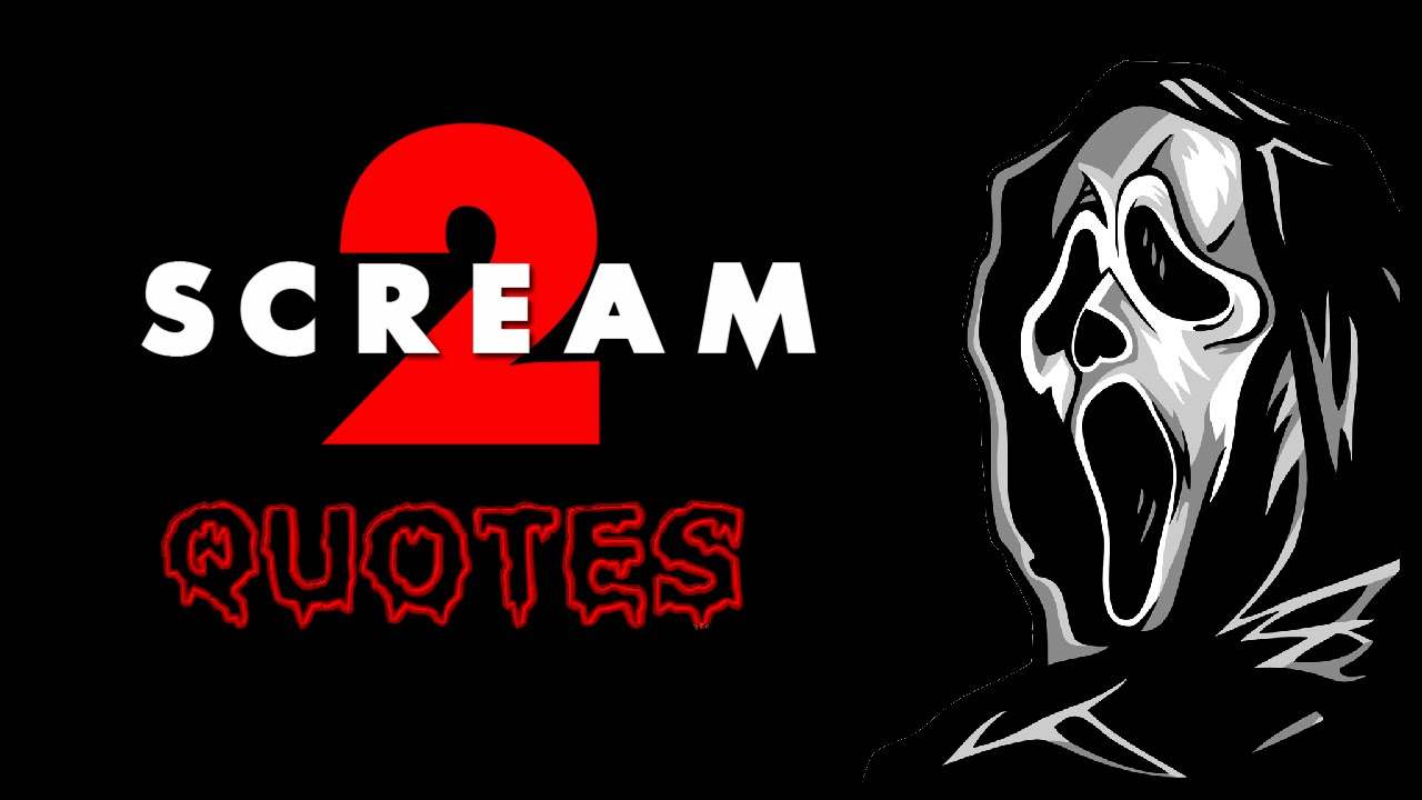 Scream quotes
