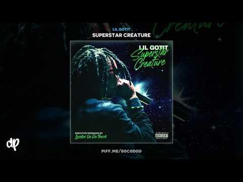 Lil Gotit - Freak Bitches [Superstar Creature]