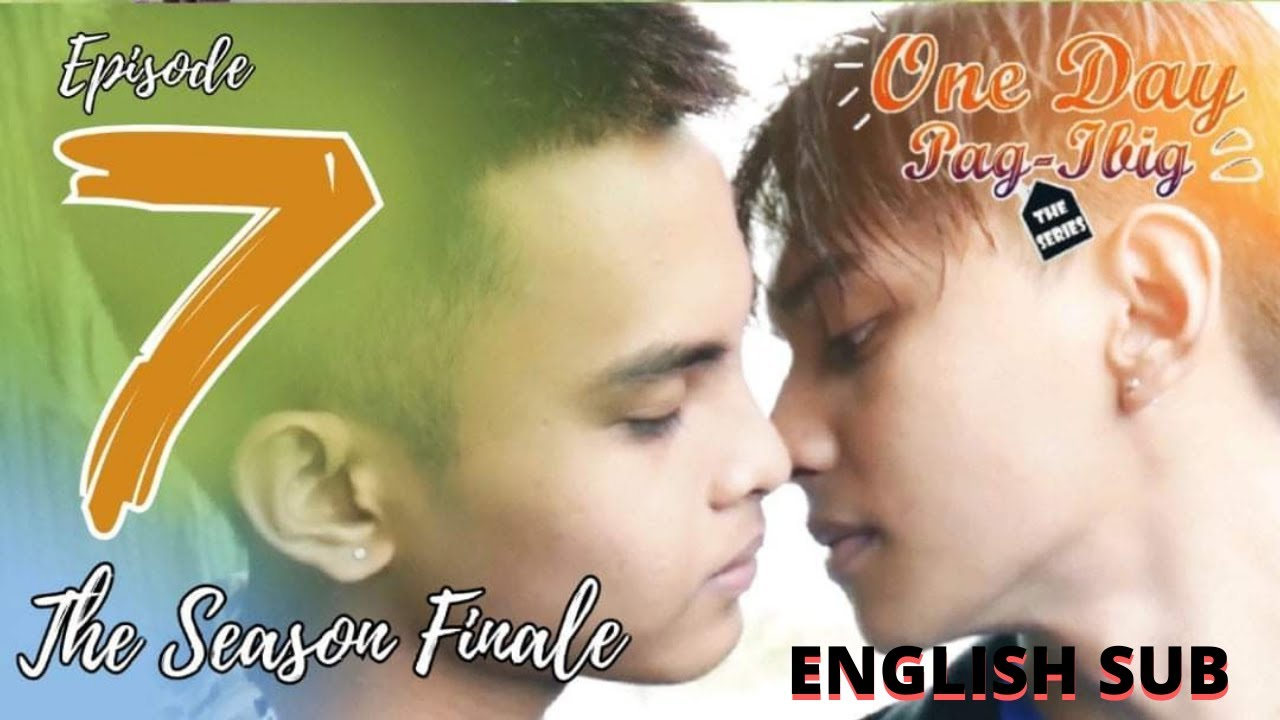 Download One Day Pag-ibig The Series | Episode 7 (The Finale ) | English Sub BL Series