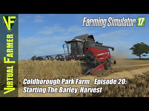 Let's Play Farming Simulator 17 - Coldborough Park Farm, Episode 20: Starting The Barley Harvest